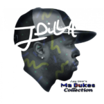 J. Dilla - Jay Dee's Ma Dukes Collection