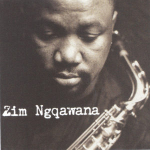Zim Ngqawana - Zimology