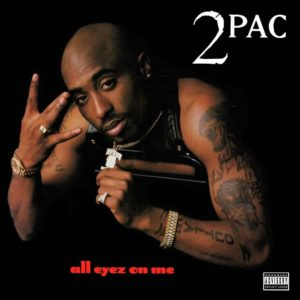 2Pac - All Eyes On Me [2LP]