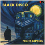 Black Disco - Night Express
