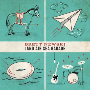 Brett Newski - Land Air Sea Garage