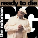 Notorious B.I.G. - Ready To Die [2LP]