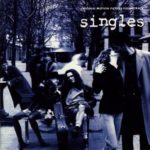 Singles - Original Motion Picture Soundtrack [2LP]