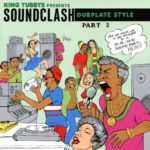 King Tubby - Presents Soundclash Dubplate Style Part 2