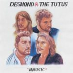 Desmond & The Tutus - Mnusic