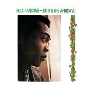 Fela Kuti (and The Africa '70) - Afrodisiac