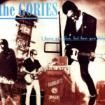 The Gories - I Know You Fine But How You Doin'?