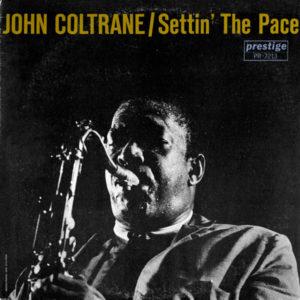 John Coltrane - Settin' The Pace