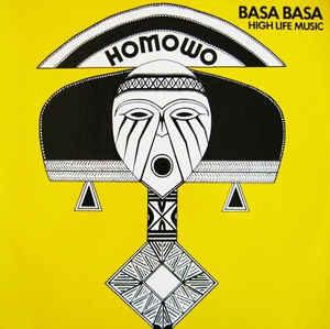 Basa Basa - Homowo - High Life Music