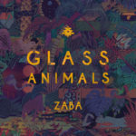 Glass Animals - Zaba [2LP]