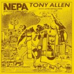 Tony Allen (With Afro Beat 2000) - N.E.P.A.