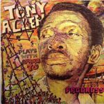 Tony Allen (Plays With The Africa 70) - Progress