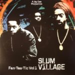 Slum Village - Fan-Tas-Tic Vol. 1 [2LP]