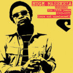 Hugh Masekela - The Chisa Years '65-'76 (Rare & Unreleased) [2LP]