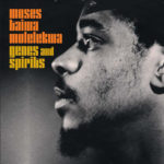 Moses Taiwa Molelekwa - Genes And Spirits [2LP]