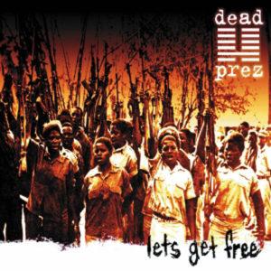 Dead Prez - Let's Get Free [2LP]