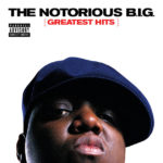 The Notorious B.I.G. - Greatest Hits [2LP]