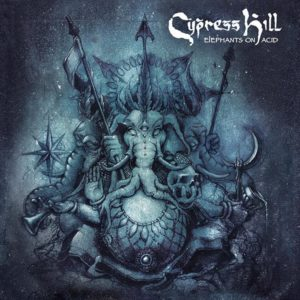 Cypress Hill - Elephants On Acid [2LP] (2018)