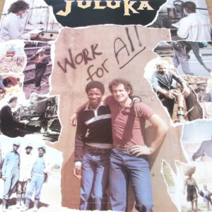 Juluka - Work For All (1983)