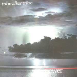 Tribe After Tribe - Power (1985)