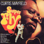 Curtis Mayfield - Superfly (The Original Motion Picture Soundtrack)