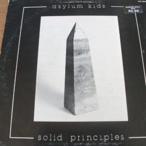 Asylum Kids - Solid Principles (1982)