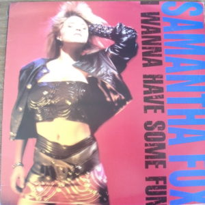 Samantha Fox - I Wanna Have Some Fun (1988)