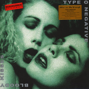 Type O Negative - Bloody Kisses (Reissue)