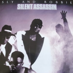 Sly And Robbie - Silent Assassin