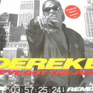 "Derek B. - We've Got The Juice (12"" LP)"