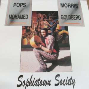 Pops Mohamed / Morris Goldberg - Sophiatown Society